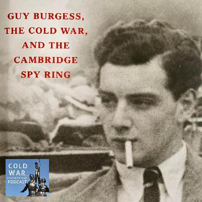 Guy Burgess and the Cambridge Spy Ring (148)