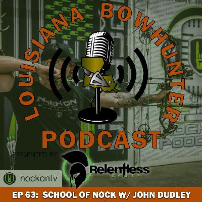 Episode 63: School of Nock w/ John Dudley