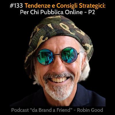 Tendenze e Consigli Strategici per Chi Pubblica Online - P2