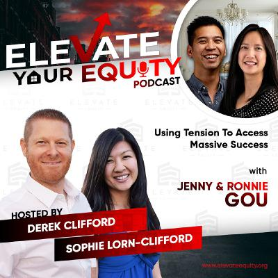 Ep 39 - Using Tension To Access Massive Success with Jenny & Ronnie Gou