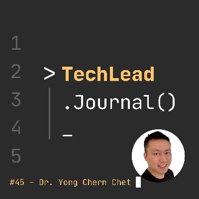 #45 - The Future of Digital Healthcare - Dr. Yong Chern Chet