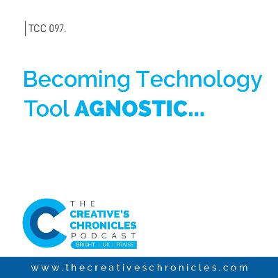 Becoming Technology Tool Agnostic