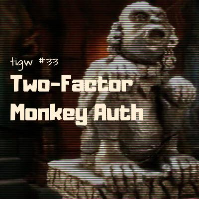 Two-Factor Monkey Auth