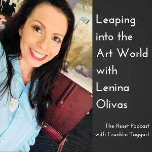 Leaping into the Art World with Lenina Olivas