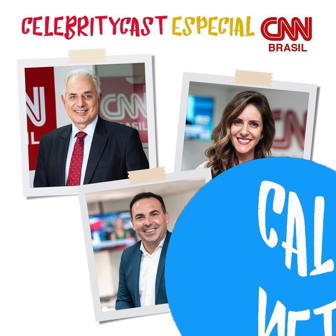 CelebrityCast Especial - A chegada da CNN Brasil