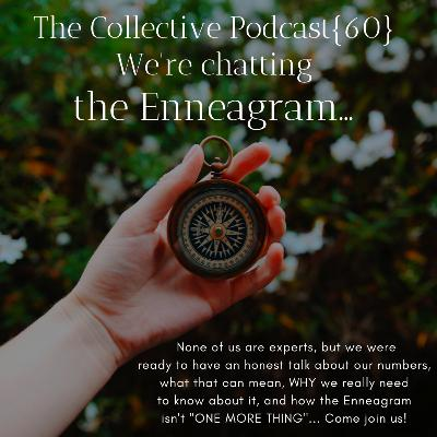 Let's Chat: Enneagram... {60}