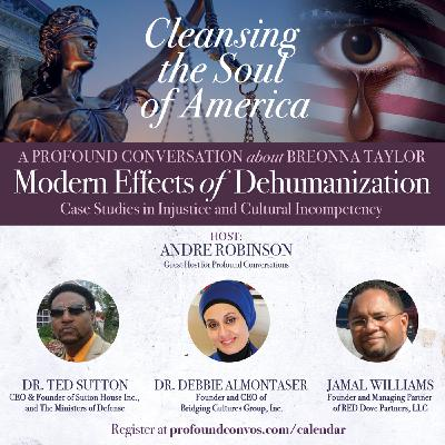 A Profound Conversation About Breonna Taylor: Modern Effects of Dehumanization