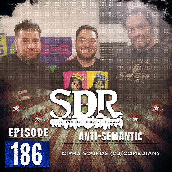 Cipha Sounds (DJ/Comedian) - Anti-Semantic