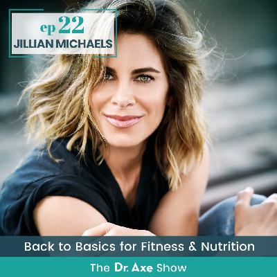 Jillian Michaels: Back to Basics for Fitness & Nutrition