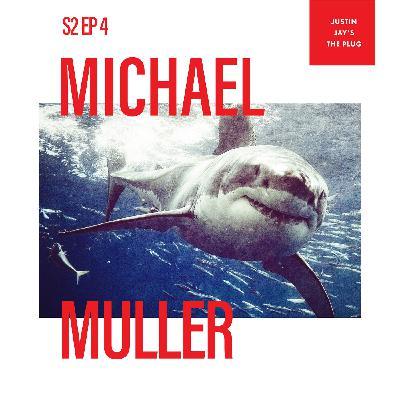 S2 EP4 MICHAEL MULLER