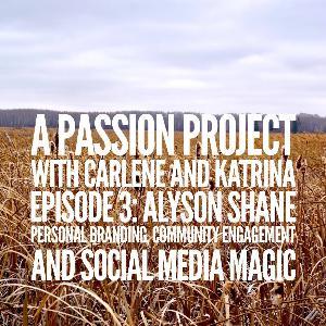 Episode 3: Alyson Shane