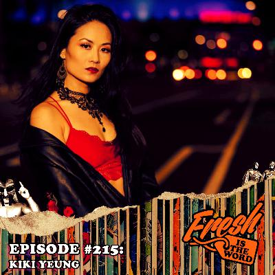 Episode #215: Kiki Yeung – Comedian, Producer of Crazy Woke Asians, Writer/Director of Sweet and Sour Chicks, Producing/Hosting the Crazy Woke Asians Virtual Comedy Festival on May 8th-10th via Zoom!