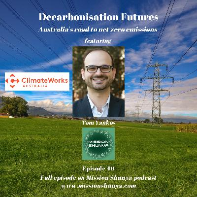 40: Decarbonisation Futures – Australia's road to net zero emissions