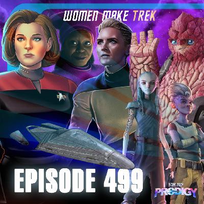 499 - Prodigy, Women Make Trek, and the Janeway-Class | Priority One: A Roddenberry Star Trek Podcast