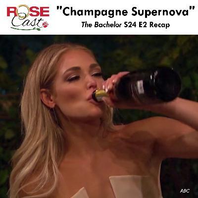 """Champagne Supernova"" | 'The Bachelor' S24 E2 Recap"