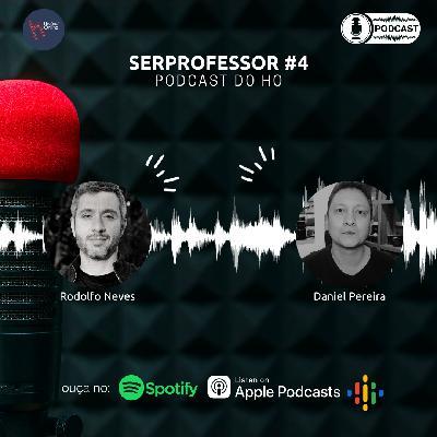 Ser Professor: série em podcast. Ep. #4: Daniel Pereira