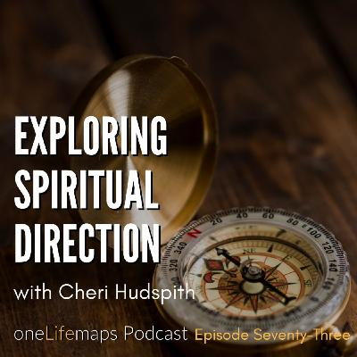 73. Exploring Spiritual Direction
