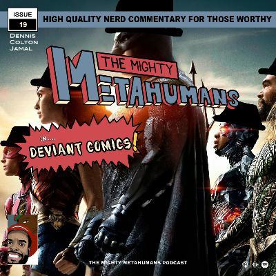 Issue 19: Deviant Comics