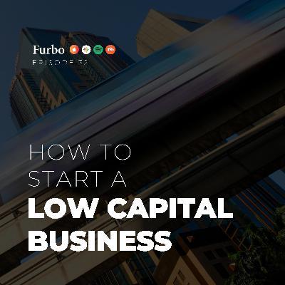 E32: Low Capital IB – قسمت سی و دو: راهاندازی کسب و کار اینترنتی با سرمایه کم