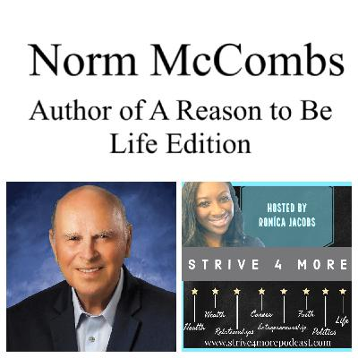 Tackling Intense Grief After The Loss Of A Loved One w/ Dr. Norm McCombs