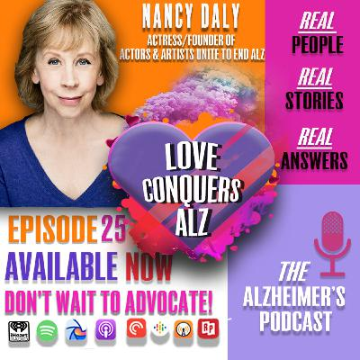 Nancy Daly; Actor/Founder and National Team Captain of  Actors and Artists Unite to End Alzheimer's