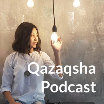 QazPodcast x Qazaqsha Podcast