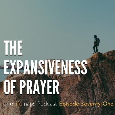66.  The Expansiveness of Prayer