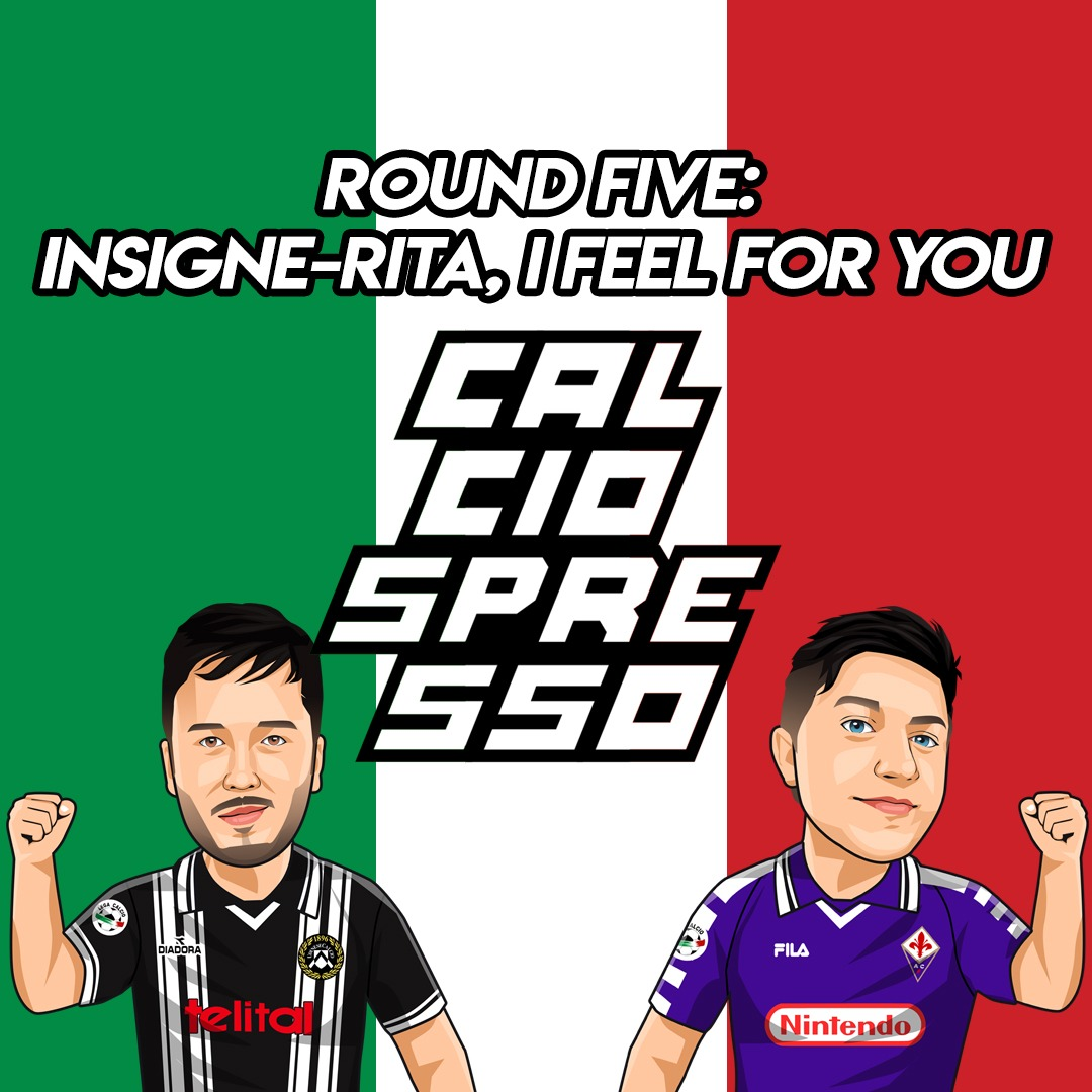 CALCIOSPRESSO: Round Five: Insigne-rita, I Feel for You