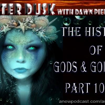 The History of Gods and Goddesses part 10 of 11