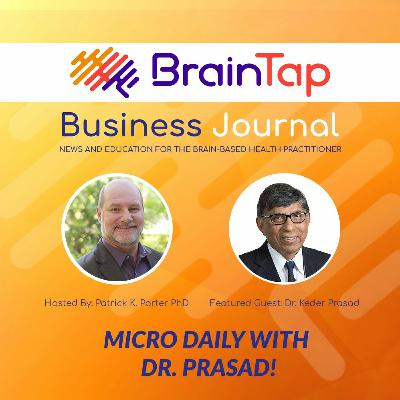 Micro Daily with Dr. Prasad!