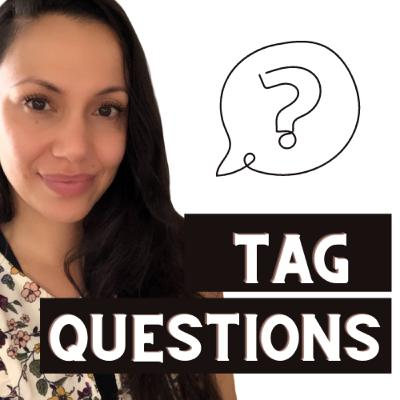 Tag Questions | English Lesson with Teacher Monica