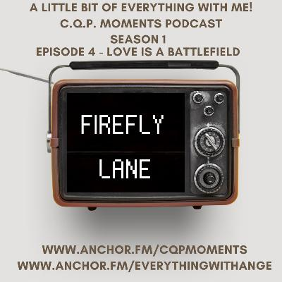 FireFly Lane - S1 EP4 - Love Is a Battlefield
