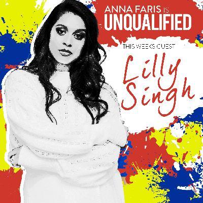 #165 Lilly Singh