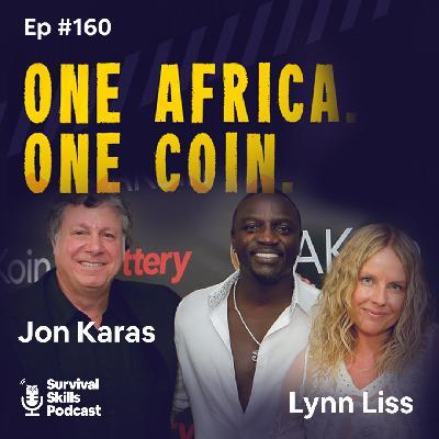 #160 Jon Karas and Lynn Liss - One Africa. One Coin