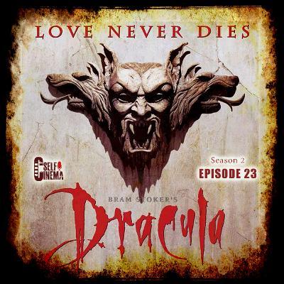 E23: Bram Stoker's Dracula (1992) | دراکولای برام استوکر