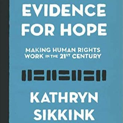 """Evidence for Hope"": Professor Kathryn Sikkink"