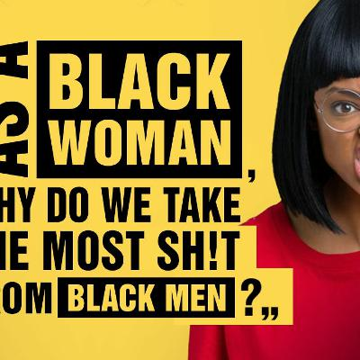 """As a black woman in America, why do we take most sh!t from black men?"" Call In with Stefan Molyneux"