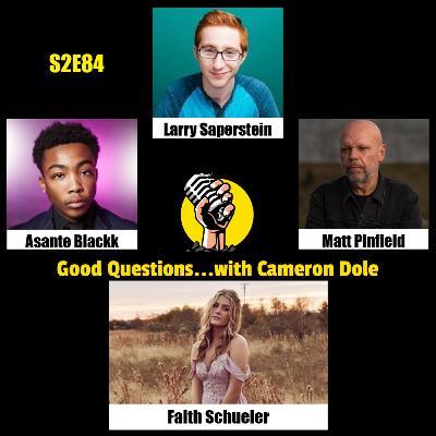 S2E84 - Larry Saperstein, Asante Blackk, Matt Pinfield, and Faith Schueler