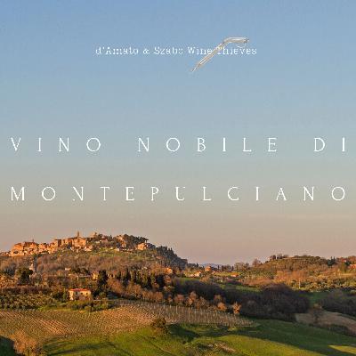 Vino Nobile di Montepulciano: past, present and future