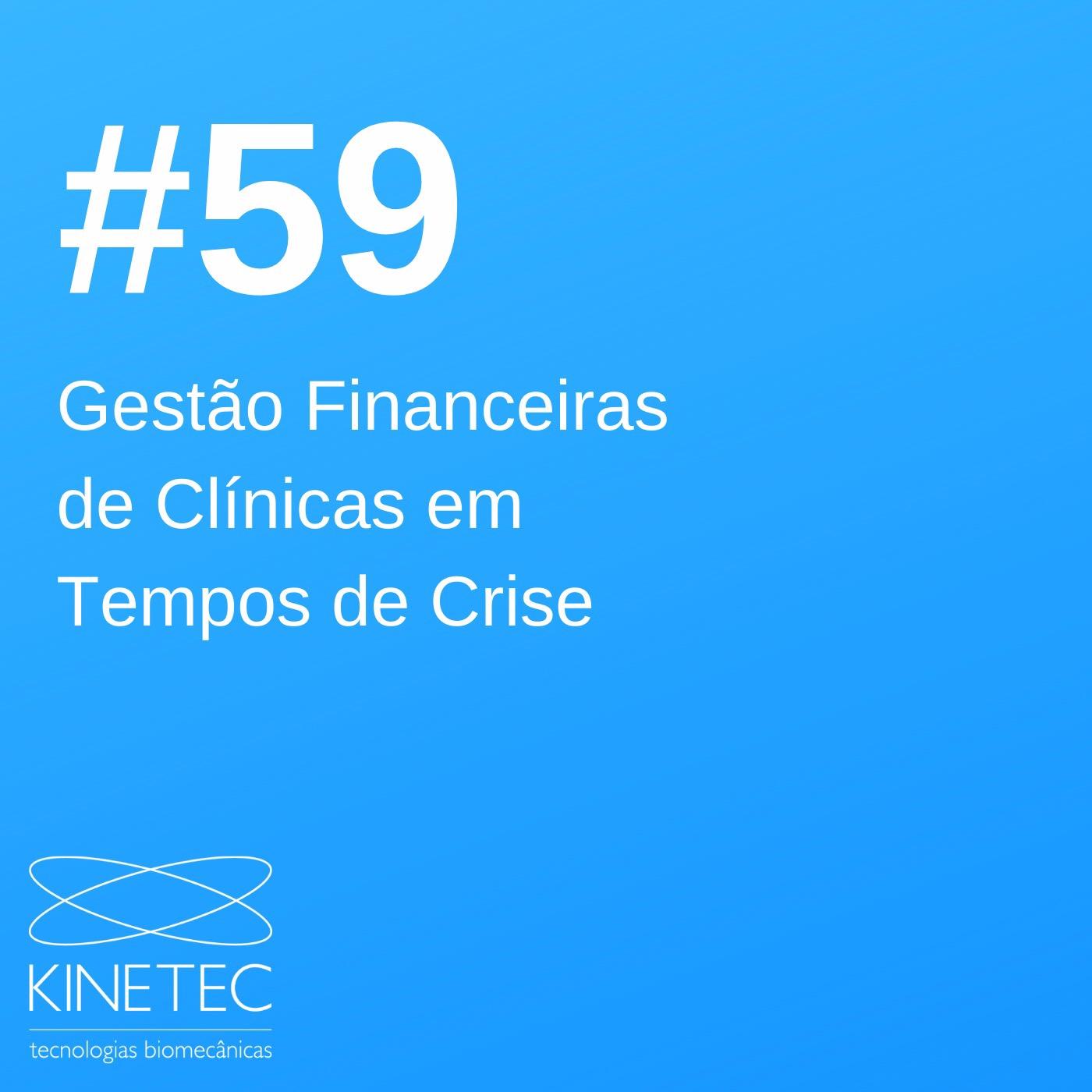 #59 Gestão Financeiras de Clínicas em Tempos de Crise
