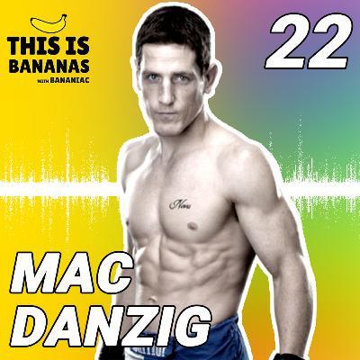 #22 How a Vegan UFC Fighter Eats & Trains | Mac Danzig