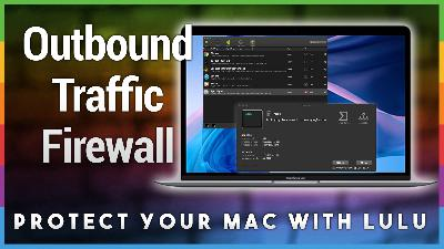 HOM 2: Protect your Mac with Lulu