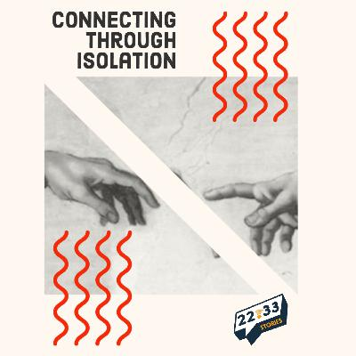 Special: Connecting Through Isolation, Part 1 (March 27, 2020)
