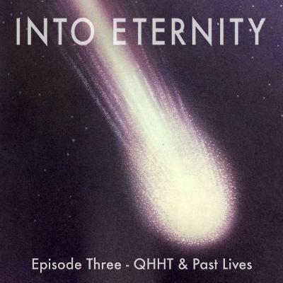 Episode 3 - QHHT & Past lives