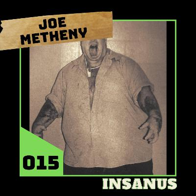 #15 - Joe Metheny