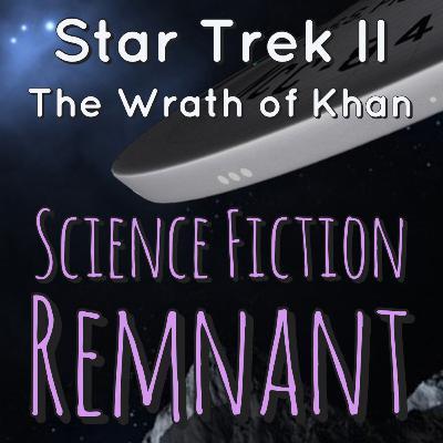 Movie: Star Trek II: The Wrath of Khan (1982)