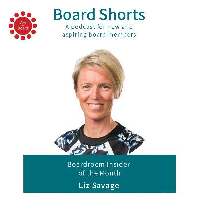 Boardroom Insider Of The Month: Liz Savage | Ep. 12