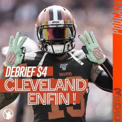 Débrief S4 : si les Browns étaient enfin sérieux ?