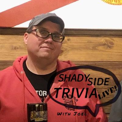 NEW SHOW: Shady Side Trivia LIVE! on Sunday, May 24th, at 7pm EDT.