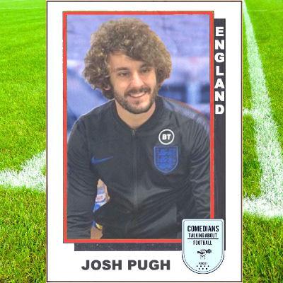 Josh Pugh on England - EP 20 (EURO 2020 Special)